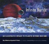 Infinite Worlds - An Illustrated Voyage to Planets Beyond Our Sun - Ray Villard (ISBN 9780520237100)