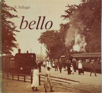 Bello - S. Selleger (ISBN 9789064550164)