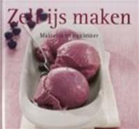 Köstliche Eiskreationen - Sylvia Winnewisser, Tlc-Foto-Studio Velen (ISBN 9783625123118)