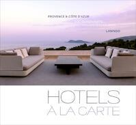 Hotels à la carte - NL - Luc Quisenaerts (ISBN 9789401407090)