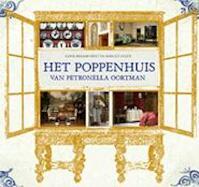 Het poppenhuis van Petronella Oortman - Karin Braamhorst (ISBN 9789024565733)