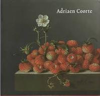 Adriaen de Coorte - Quentin Buvelot (ISBN 9789040084904)