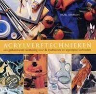 Acrylverftechnieken - H. Harrison (ISBN 9789057640858)