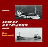 Kleine handelsvaart 3 - Dick Gorter (ISBN 9789060133545)