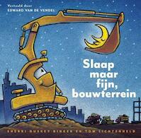 Slaap maar fijn, bouwterrein - Sherri Duskey Rinker (ISBN 9789048831036)