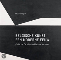 Belgische kunst - Michel Draguet, Gemeentelijk Museum van Elsene (brussel). (ISBN 9782873868154)