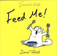 Feed Me! - Simon Tofield (ISBN 9780857862778)