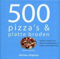 500 pizza's & platte broden - R. Baugniet (ISBN 9789059209091)