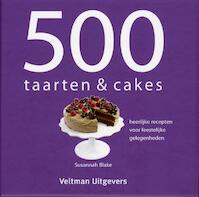 500 taarten & cakes - Susannah Blake (ISBN 9789048301331)
