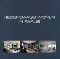 Hedendaags wonen in Parijs - Unknown (ISBN 9789077213995)