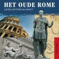 Het oude Rome - Tony Allan, Ammerins Moss-De Boer (ISBN 9789089981066)