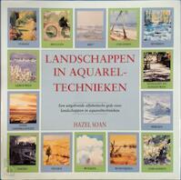 Landschappen in aquareltechnieken - Hazel Soan (ISBN 9879072267762)