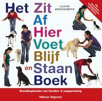 Het Zit Af Hier Voet Blijf en Sta Boek - Claire Arrowsmith (ISBN 9789048300280)