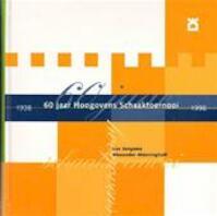 60 jaar Hoogovens Schaaktoernooi, 1938-1998 - Lex Jongsma, Alexander Münninghoff (ISBN 9789056910396)