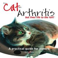 My Cat has Arthritis - but lives life to the full! - Gill Carrick (ISBN 9781845846183)
