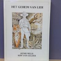 Het geheim van Lier - Henri Melis, Wim van Gelder