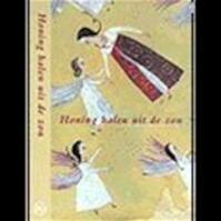 Honing halen uit de zon - Goedele Krekels, Majo de Saedeleer (ISBN 9789044301700)