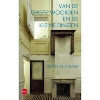 Van de Grote Woorden en de kleine dingen - Lieven De Cauter (ISBN 9789462671348)