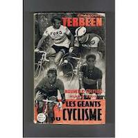 Les geants du cyclisme sur route - Francois Terbeen