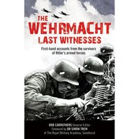 The Wehrmacht: Last Witnesses - (ISBN 9780233002958)