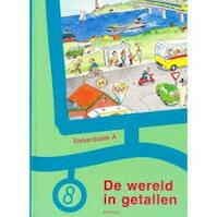 De wereld in getallen Rekenboek B Groep 8 - (ISBN 9789020830682)