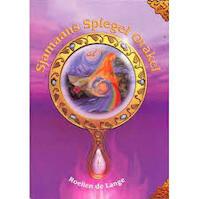 Sjamaans spiegel orakel [33 kaarten + boek] - Roelien de Lange (ISBN 9789073140745)