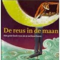 De reus in de maan - Jacques Vriens (ISBN 9789026992483)