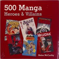 500 manga heroes & villains - Helen Mccarthy (ISBN 9780764132018)
