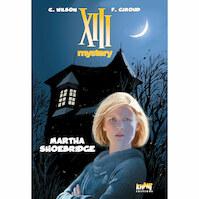XIII Mystery Tome 8 : Martha - Wilson, Giroud