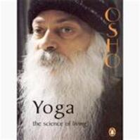 Yoga : The Science Of Living - Osho (ISBN 9780143028147)
