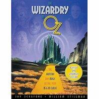 The Wizardry of Oz - Jay Scarfone, William Stillman (ISBN 9781557836243)