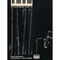 The Illustrated Story of Jazz - Keith Shadwick (ISBN 9780785804420)