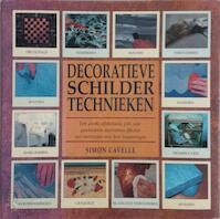 Decoratieve schildertechnieken - Simon Cavelle (ISBN 9789072267207)