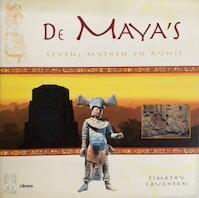 De Maya's - Timothy Laughton, Lucy Rix, Marjan Faddegon-doets (ISBN 9789057643668)