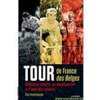 Tour de France tour des Belges - Van Der Haeghe (ISBN 9789401410335)