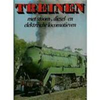 Treinen met stoom-, diesel- en elektrische locomotieven - Victor Hand, Harold Edmonson (ISBN 9789051455014)