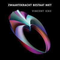 Zwaartekracht bestaat niet - Vincent Icke (ISBN 9789089646248)