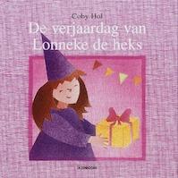 De verjaardag van Lonneke de heks - Coby Hol (ISBN 9789058383259)