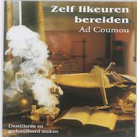 Zelf likeuren bereiden - Ad Comou (ISBN 9789080073531)