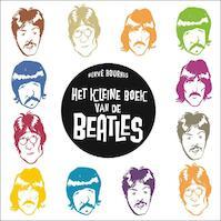 Het kleine boek van de Beatles - Herve Bourhis, Hervé Bourhis (ISBN 9789054923220)