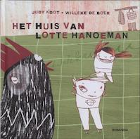 Het huis van Lotte Hanoeman - J. Koot (ISBN 9789058382894)