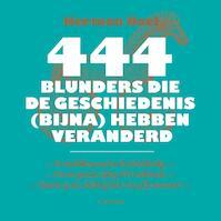 444 blunders die de wereld (bijna) hebben veranderd - Herman Boel (ISBN 9789401424059)
