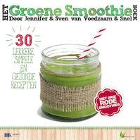 Het groene smoothieboek - Sven en Jennifer (ISBN 9789021557809)