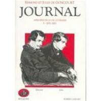Journal des Goncourt - Edmond de Goncourt, Jules de Goncourt (ISBN 9782221900314)