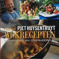 Nieuwe wokrecepten - Piet Huysentruyt (ISBN 9789002219832)