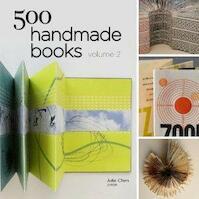 500 Handmade Books Volume - Julie Chen (ISBN 9781454707530)