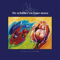 De schilder en haar muze - A.E.G.J. Deekens - van Gorp (ISBN 9789090213699)