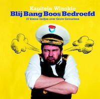blij bang boos bedroefd - Kapitein Winokio (ISBN 9789490378462)