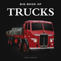 Big Book of Trucks - Steve Lanham (ISBN 9781909217508)