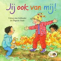 Jij ook van mij! - Vivian den Hollander (ISBN 9789000360680)